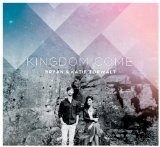 Kingdom Come Lyrics Kingdom Come
