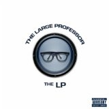 The LP Lyrics Large Professor