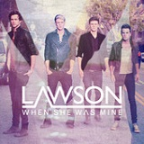 When She Was Mine (EP) Lyrics Lawson