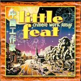 Chinese Work Songs Lyrics Little Feat