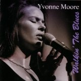 Walkin' The Blues Lyrics Moore Yvonne
