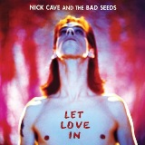 Let Love In Lyrics Nick Cave & The Bad Seeds
