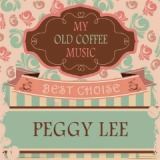 My Old Coffee Music Lyrics Peggy Lee