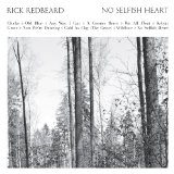 No Selfish Heart Lyrics Rick Redbeard