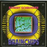 brainCHIPS (Instrumental) Lyrics Robert Schroeder