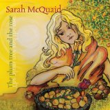 The Plum Tree and the Rose Lyrics Sarah McQuaid
