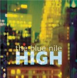 High Lyrics The Blue Nile