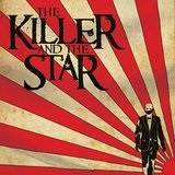 The Killer And The Star Lyrics The Killer And The Star