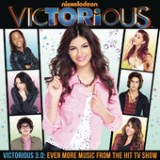 Victorious 3.0: Even More Music from the Hit TV Show (EP) Lyrics Victorious Cast