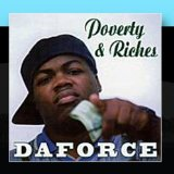 Poverty & Riches Lyrics Daforce