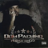 Power Rulez Lyrics Dom Pachino