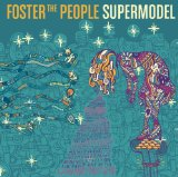Supermodel Lyrics Foster The People