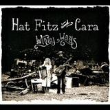 Wiley Ways Lyrics Hat Fitz & Cara Robinson