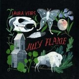 July Flame Lyrics Laura Veirs