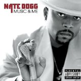 Music & Me Lyrics Nate Dogg