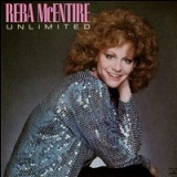 Unlimited Lyrics Reba McEntire