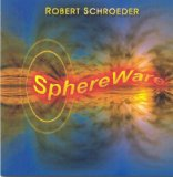 SphereWare Lyrics Robert Schroeder
