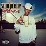 Promise Lyrics Soulja Boy