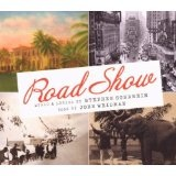 Road Show Lyrics Stephen Sondheim