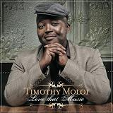 Love That Music Lyrics Timothy Moloi