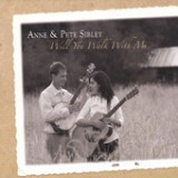 Will You Walk With Me Lyrics Anne & Pete Sibley