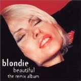 Beautiful The Remix Album Lyrics Blondie