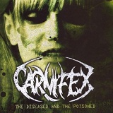 The Diseased And The Poisoned Lyrics Carnifex