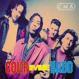 C.m.b. Lyrics Color Me Badd