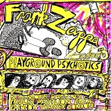 Playground Psychotics Lyrics Frank Zappa