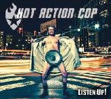 Listen Up Lyrics Hot Action Cop