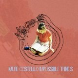 Impossible Things (EP) Lyrics Katie Costello