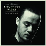 Lonely Are The Brave Lyrics Maverick Sabre