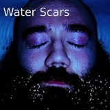 Water Scars Lyrics Patrick Goble