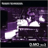 D.MO, Vol. 3 Lyrics Robert Schroeder