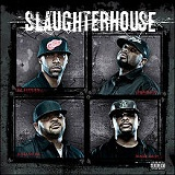 Slaughterhouse Lyrics Slaughterhouse