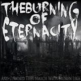 And Onward They March With Broken Legs Lyrics The Burning Of Eterna City