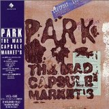 Park Lyrics The Mad Capsule Markets