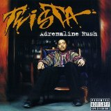 Adrenaline Rush Lyrics Twista