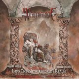 Into the Netherworld's Realm Lyrics Wrathblade