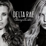 Chasing Twisters Lyrics Delta Rae