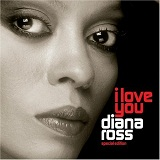 I Love You Lyrics Diana Ross