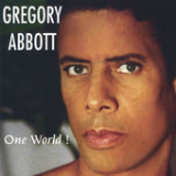 One World! Lyrics Gregory Abbott