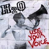 Use Your Voice Lyrics H2O