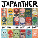 Eat Like Lisa Act Like Bart CS Lyrics Japanther