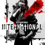 International Lyrics Kevin Michael
