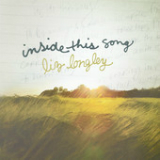 Inside This Song (EP) Lyrics Liz Longley