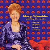Yodelling The Classics Lyrics Mary Schneider