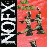 Punk In Drublic Lyrics NOFX