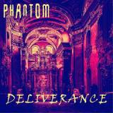 Deliverance Lyrics Phantom