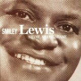 Shame, Shame, Shame Lyrics Smiley Lewis